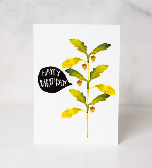 Happy birthday greeting card with the drawing of an oak leaf and some acorns hanging and a speaking bubble saying happy birthday called talking plant by artist Lovisa Axellie