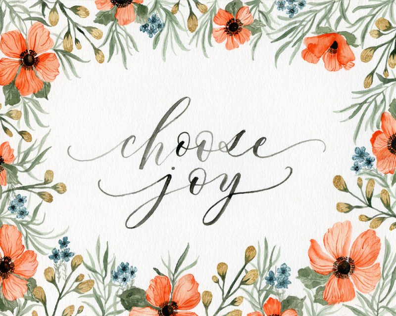 painting of the choose joy wording in a white background surrounded by poppy flowers by artist