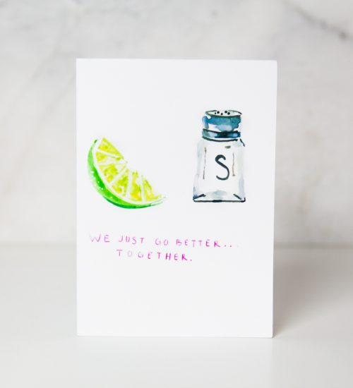love greeting card with the We just go better ... together underneath the drawing of a lime and salt cellar in a complete white background called we go together by artists Ida Patton